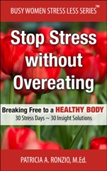 Announcing ...The Busy Women Stress Less Series ... Now Available in Print